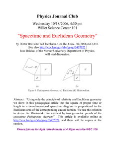 """Spacetime and Euclidean Geometry"" Physics Journal Club Wednesday 10/18/2006, 4:30 pm"