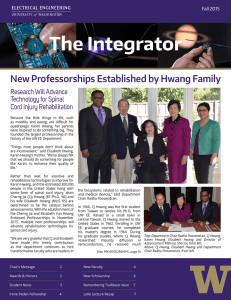 The Integrator New Professorships Established by Hwang Family The Research Will Advance