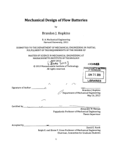 J. Mechanical  Design  of Flow  Batteries Brandon Hopkins
