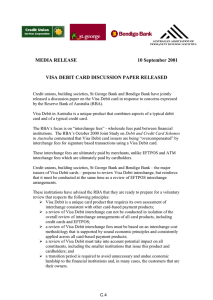 MEDIA RELEASE 10 September 2001 VISA DEBIT CARD DISCUSSION PAPER RELEASED