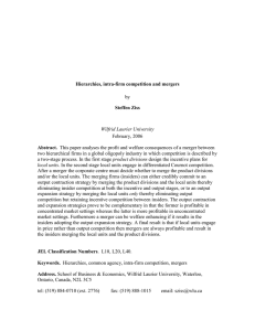Hierarchies, intra-firm competition and mergers Steffen Ziss Abstract.