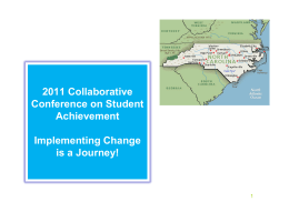 2011 Collaborative Conference on Student Achievement Implementing Change