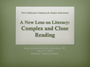 Complex and Close Reading  A New Lens on Literacy: