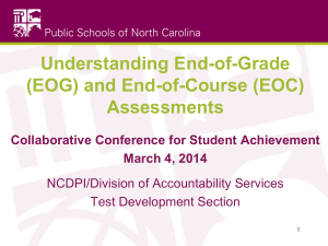 Understanding End-of-Grade (EOG) and End-of-Course (EOC) Assessments