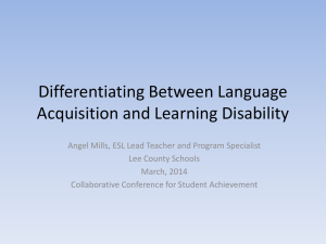 Differentiating Between Language Acquisition and Learning Disability