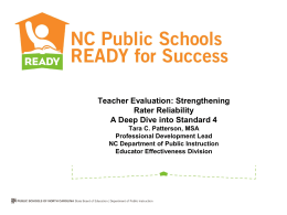 Teacher Evaluation: Strengthening Rater Reliability A Deep Dive into Standard 4
