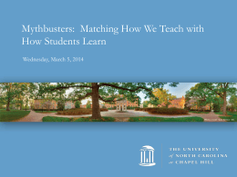 Mythbusters:  Matching How We Teach with How Students Learn