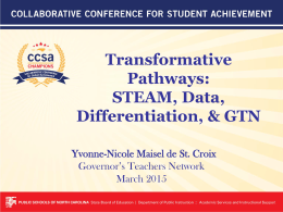 Transformative Pathways: STEAM, Data, Differentiation, & GTN