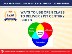 WAYS TO USE OPEN CLASS TO DELIVER 21ST CENTURY SKILLS
