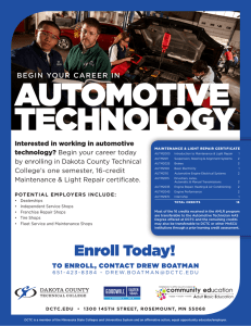 AUTOMOTIVE TECHNOLOGY BEGIN YOUR CAREER IN Interested in working in automotive
