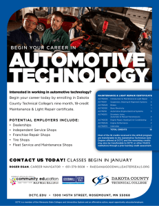 AUTOMOTIVE TECHNOLOGY BEGIN YOUR CAREER IN Interested in working in automotive technology?