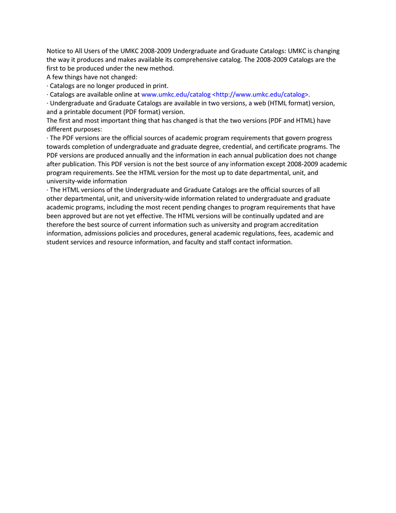 Notice to All Users of the UMKC 2008-2009 Undergraduate and... the way it  produces and makes available its comprehensive catalog.