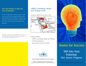 UMKC Counseling, Health and Testing Center Are You Ready to Tap into