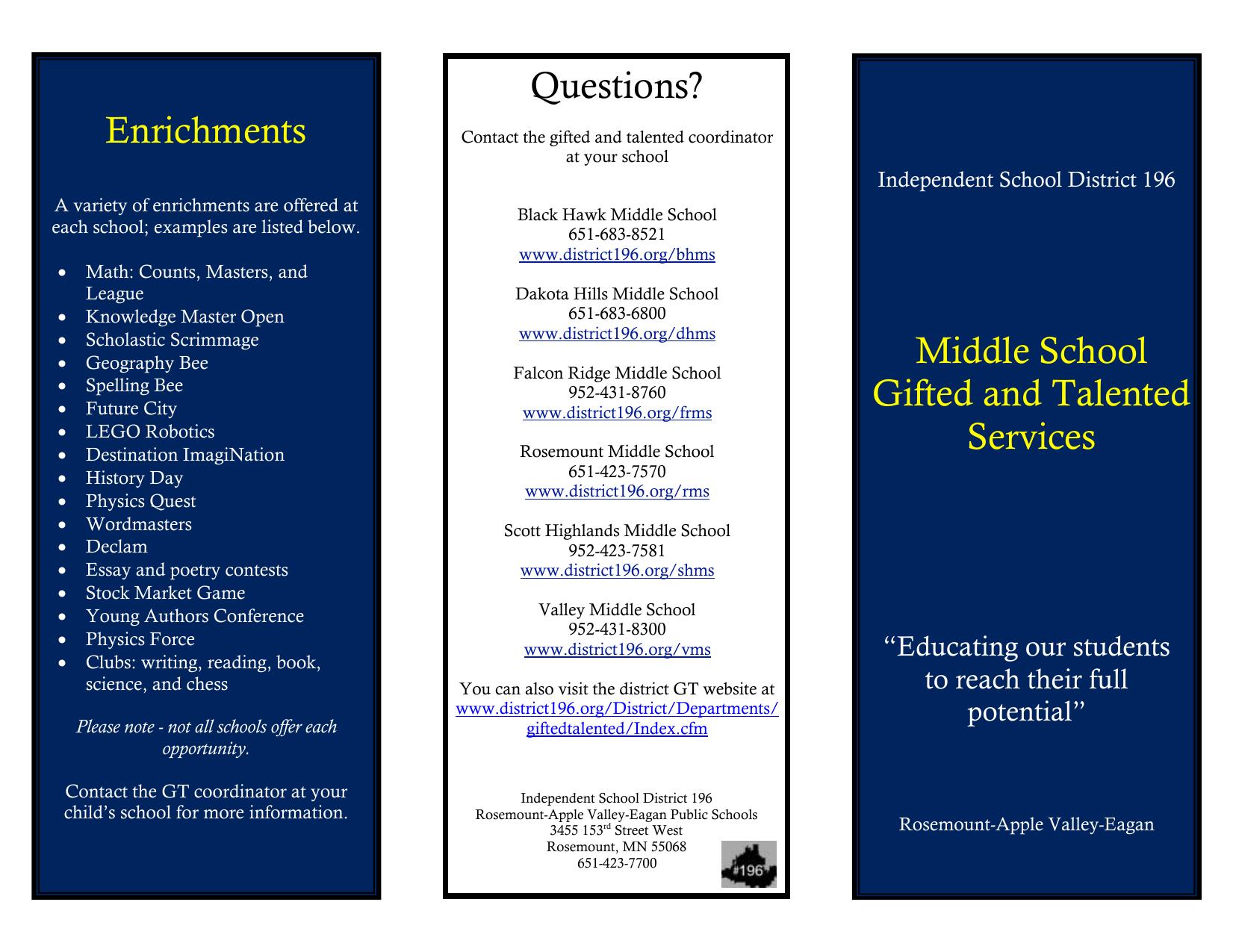 Enrichments Questions? Independent School District 196