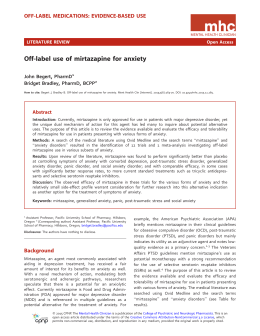 Off-label use of mirtazapine for anxiety OFF-LABEL MEDICATIONS: EVIDENCE-BASED USE