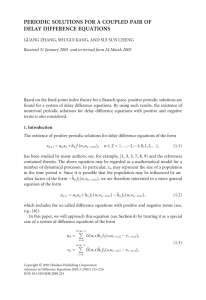 PERIODIC SOLUTIONS FOR A COUPLED PAIR OF DELAY DIFFERENCE EQUATIONS