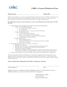 UMKC e-Consent Withdrawal Form  Student Name: Student ID: