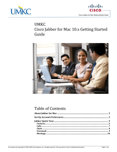 Jabber for Mac End User Guide Table of Contents