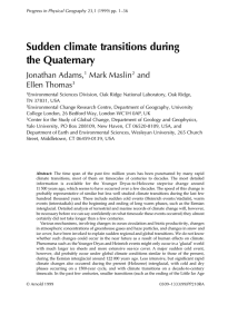 Sudden climate transitions during the Quaternary Jonathan Adams, Mark Maslin