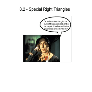 8.2 - Special Right Triangles