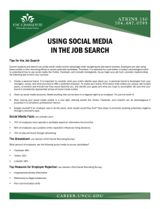 USING SOCIAL MEDIA IN THE JOB SEARCH Tips for the Job Search