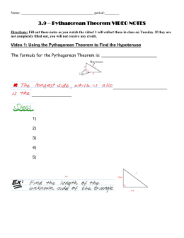 3.9 – Pythagorean Theorem VIDEO NOTES