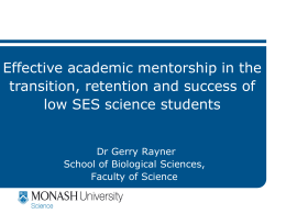 Effective academic mentorship in the transition, retention and success of