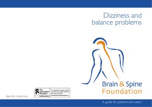 Dizziness and balance problems A guide for patients and carers ISBN 978-1-901893-54-0