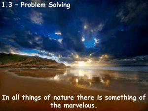 1.3 – Problem Solving the marvelous.