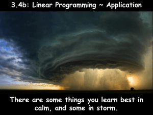 3.4b: Linear Programming ~ Application calm, and some in storm.