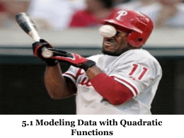 5.1 Modeling Data with Quadratic Functions