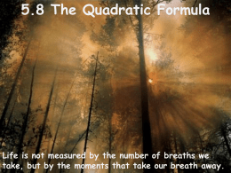 5.8 The Quadratic Formula