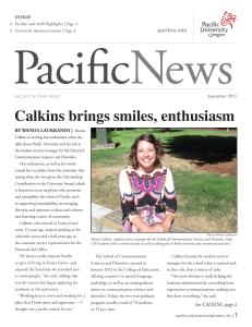 Calkins brings smiles, enthusiasm BY WANDA LAUKKANEN | pacificu.edu INSIDE
