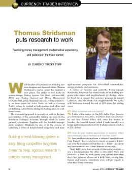 W Thomas Stridsman puts research to work CURRENCY TRADER INTERVIEW