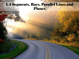 1.4 Segments, Rays, Parallel Lines and Planes challenges.""