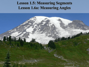 Lesson 1.5: Measuring Segments Lesson 1.6a: Measuring Angles