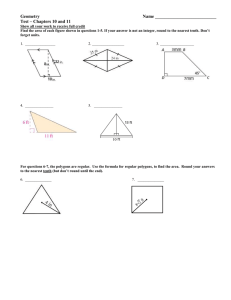 Geometry  Name ___________________________ Test – Chapters 10 and 11