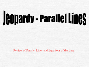 Review of Parallel Lines and Equations of the Line