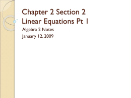 Chapter 2 Section 2 Linear Equations Pt 1 Algebra 2 Notes