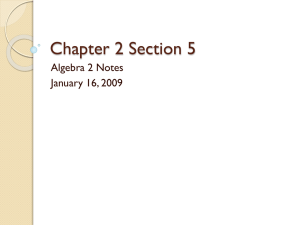 Chapter 2 Section 5 Algebra 2 Notes January 16, 2009