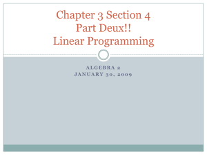 Chapter 3 Section 4 Part Deux!! Linear Programming