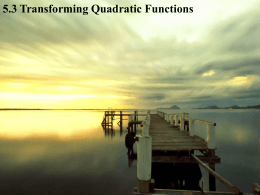 5.3 Transforming Quadratic Functions