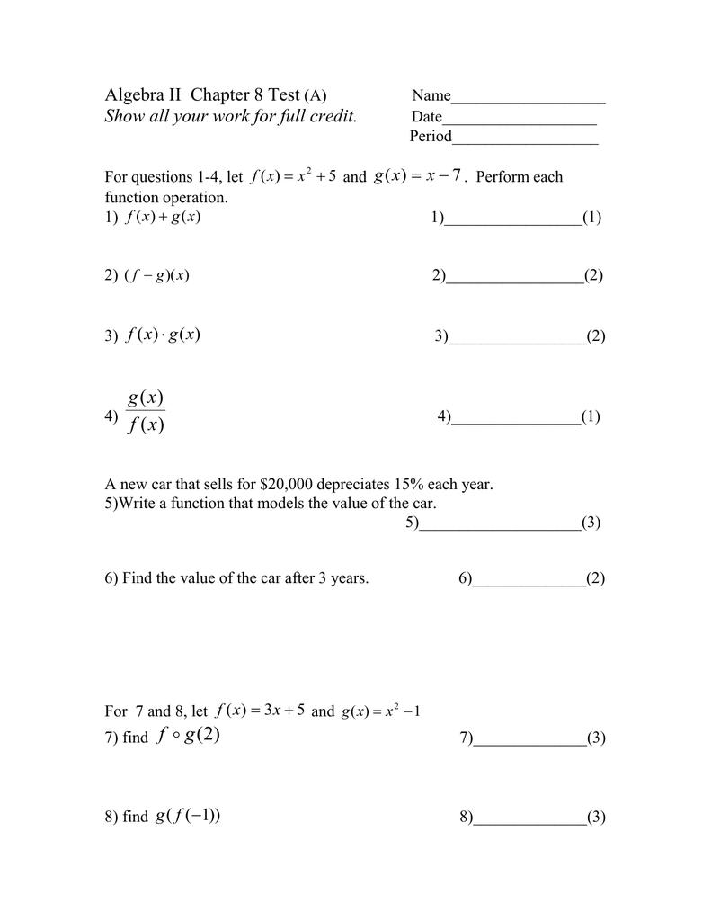 Algebra II Chapter 8 Test  x
