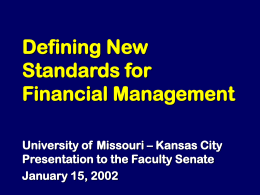 Defining New Standards for Financial Management University of  Missouri – Kansas City