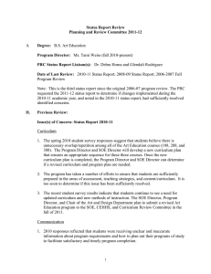 Status Report Review Planning and Review Committee 2011-12 Degree: Program Director: