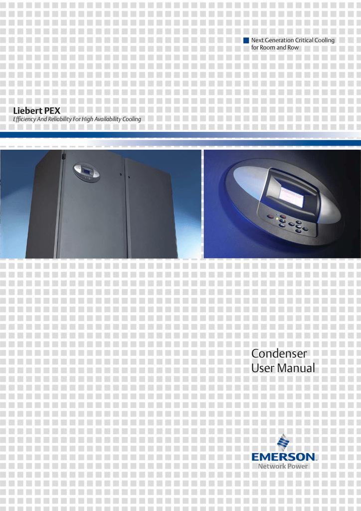 Condenser User Manual Liebert PEX Next Generation Critical
