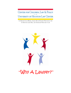 "Why A Lawyer?"" """