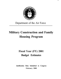 Military Construction and Family Housing Program Fiscal Year (FY) 2001 Budget Estimates