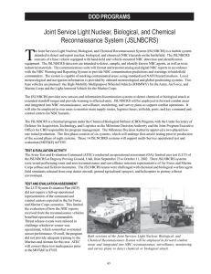 T Joint Service Light Nuclear, Biological, and Chemical Reconnaissance System (JSLNBCRS) DOD PROGRAMS