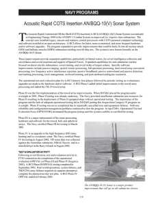 T Acoustic Rapid COTS Insertion AN/BQQ-10(V) Sonar System NAVY PROGRAMS
